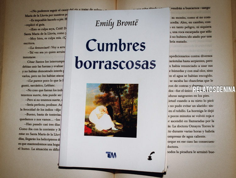 Relatos de nina Cumbres Borrascosas Emily Brönte